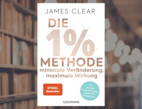 Minimale Veränderung, maximale Wirkung – Die 1%-Methode von James Clear (#037)